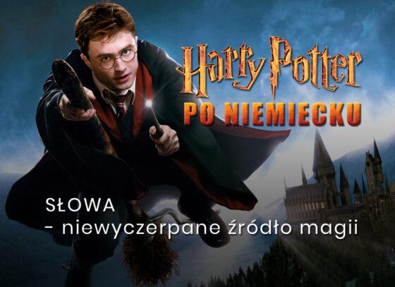 Tłumaczenie na niemiecki Harry Potter tłumacz niemiecki tłumaczenie z niemieckiego na polski z polskiego na niemiecki