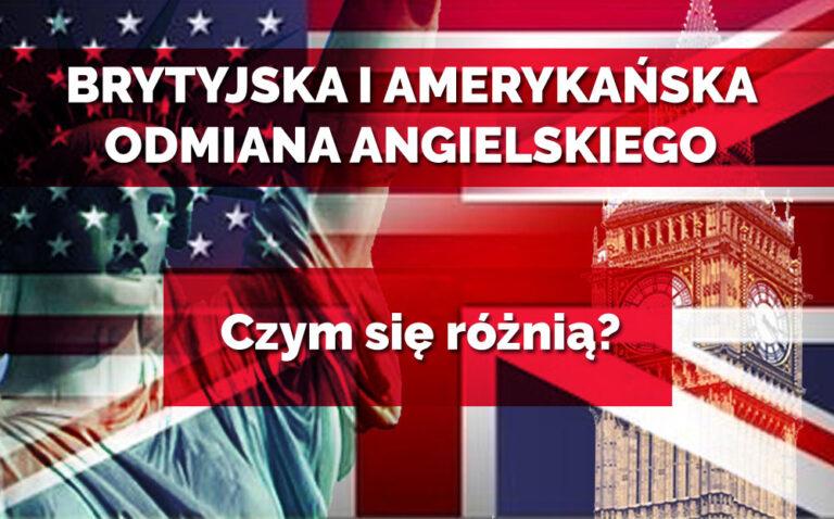 czym się różni angielski od amerykańskiego