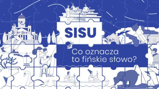 co oznacza sisu słowo najlepiej opisujące stulecie niepodległej Finlandii